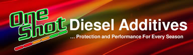 Diesel Additives ... Protection and Performance For Every Season